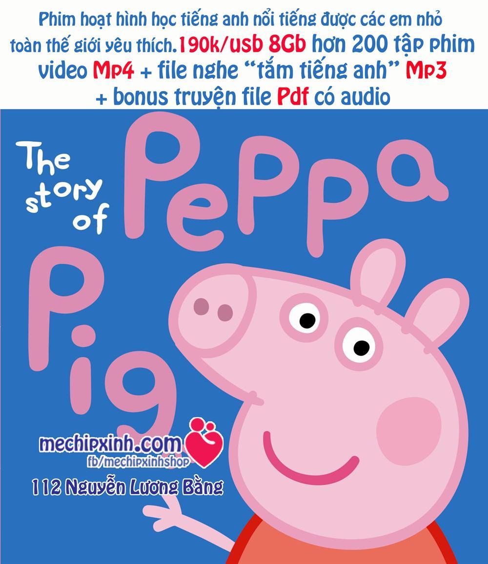 """1 usb đủ 4 phần hơn 200 tập phim học tiếng Anh Peppa Pig nổi tiếng Video Mp4 + Audio Mp3 để """"tắm tiếng anh"""" nghe thụ động + bonus truyện Peppa Pig file PDF có audio."""